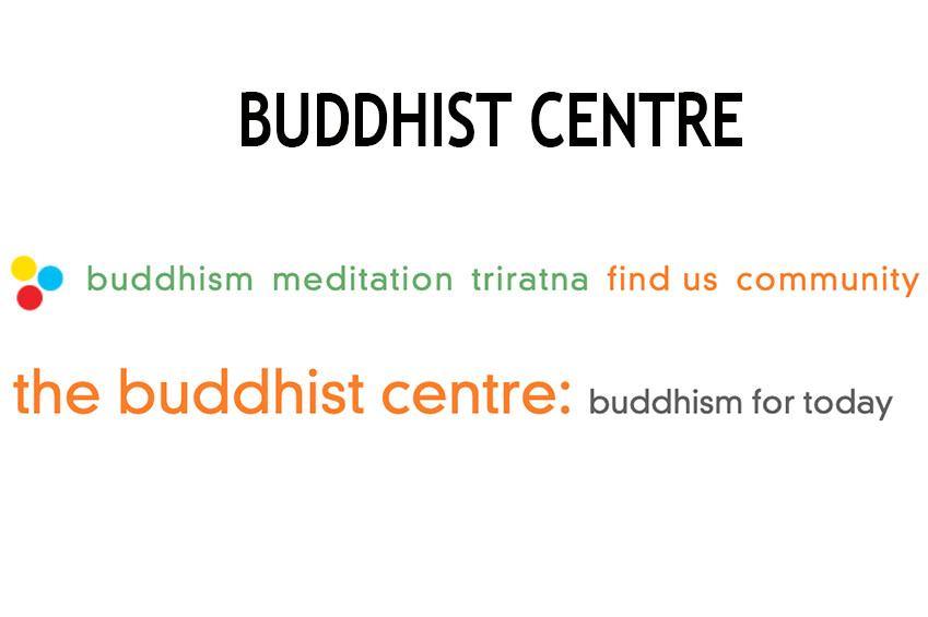 BUDDHIST CENTRE