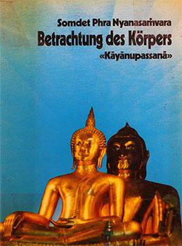 Betrachtung des Korpers (Kayanupassana)-1