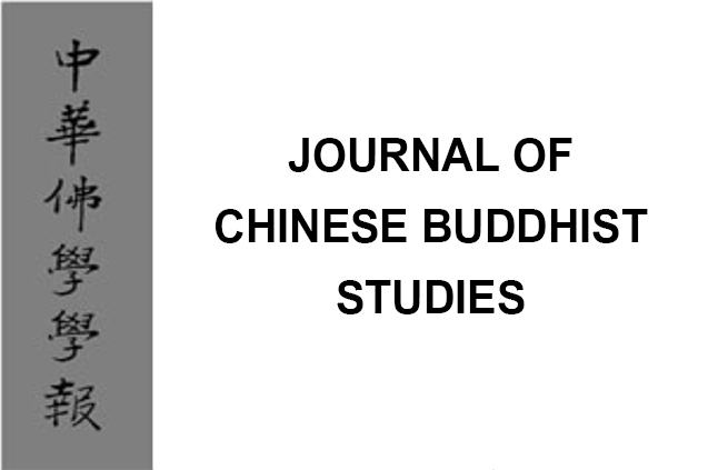 JOURNAL OF CHINESE BUDDHIST STUDIES